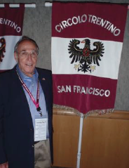 Bob representing the Circolo Trentino di San Francisco with the club banner